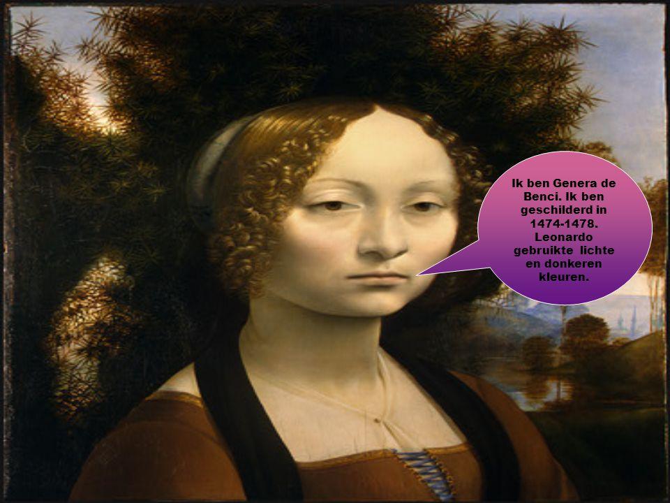 Ik ben Genera de Benci. Ik ben geschilderd in 1474-1478