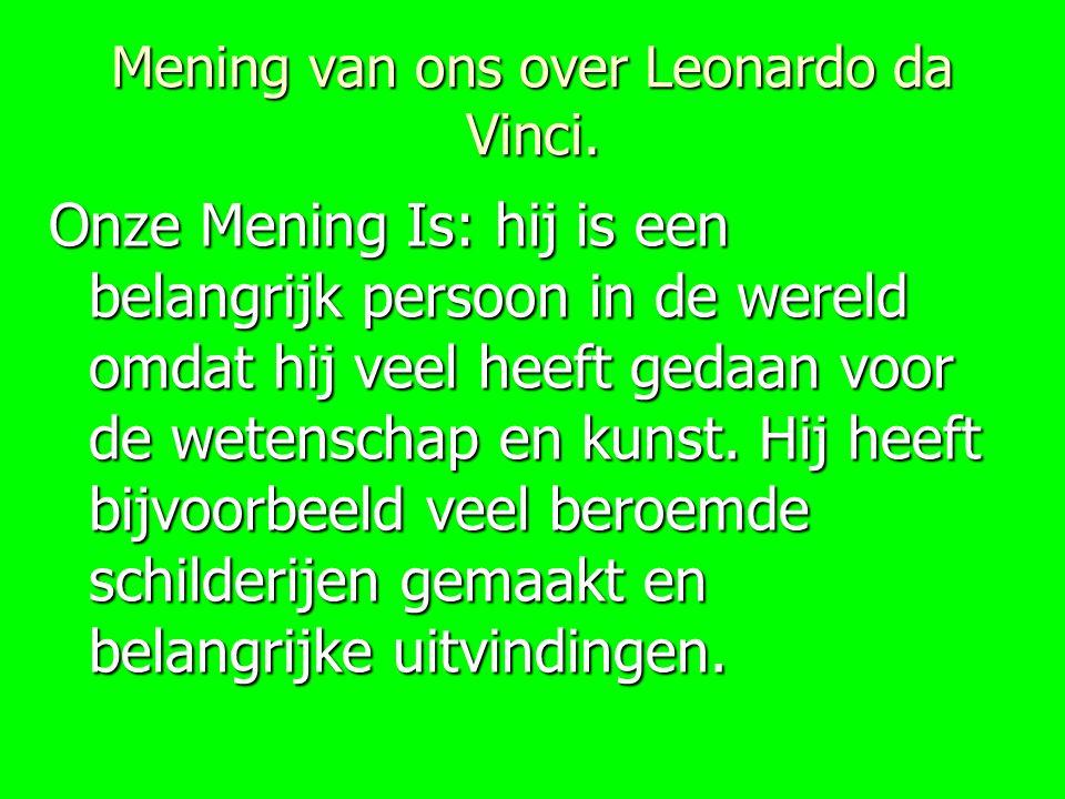 Mening van ons over Leonardo da Vinci.