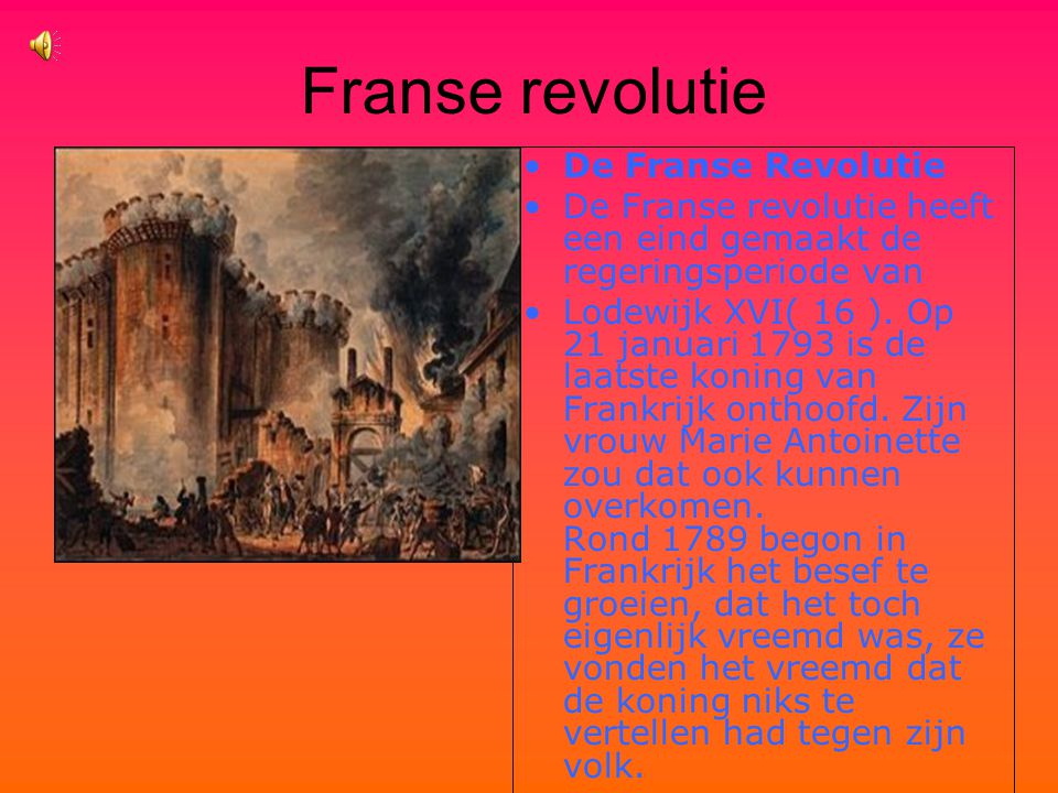 Franse revolutie De Franse Revolutie