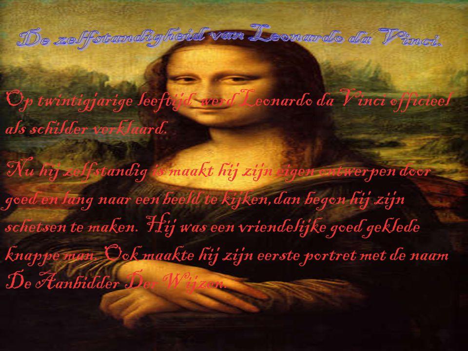 De zelfstandigheid van Leonardo da Vinci.