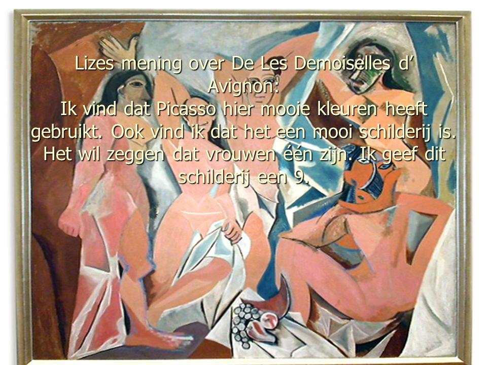 Lizes mening over De Les Demoiselles d' Avignon: Ik vind dat Picasso hier mooie kleuren heeft gebruikt.