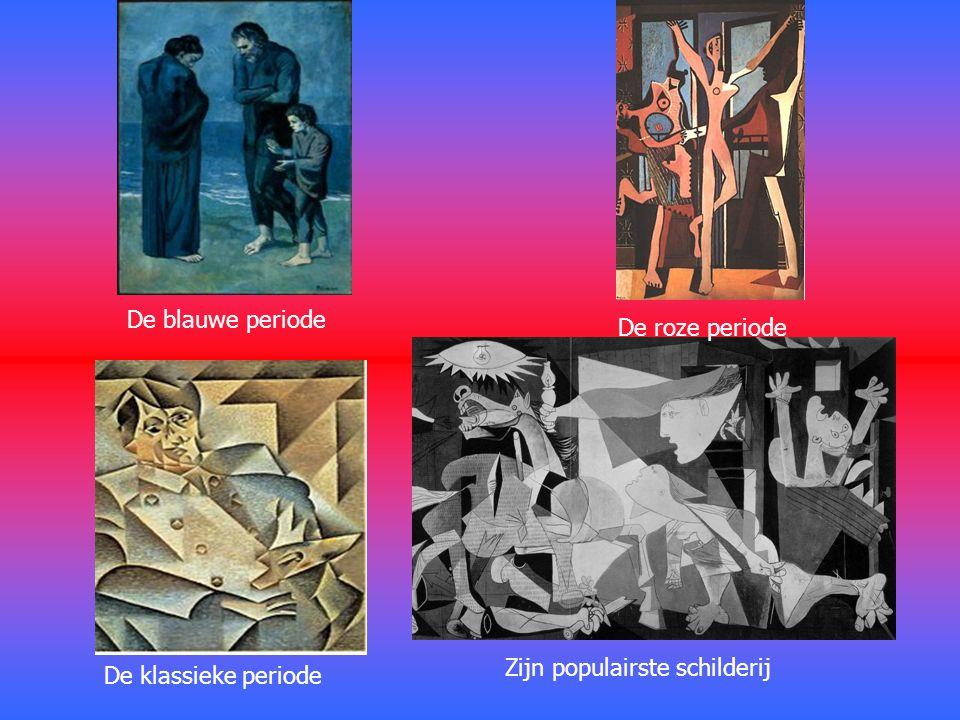 De blauwe periode De roze periode Zijn populairste schilderij De klassieke periode