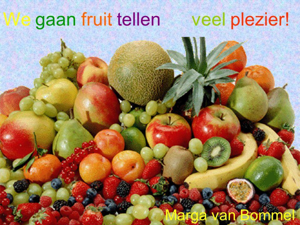 We gaan fruit tellen veel plezier!