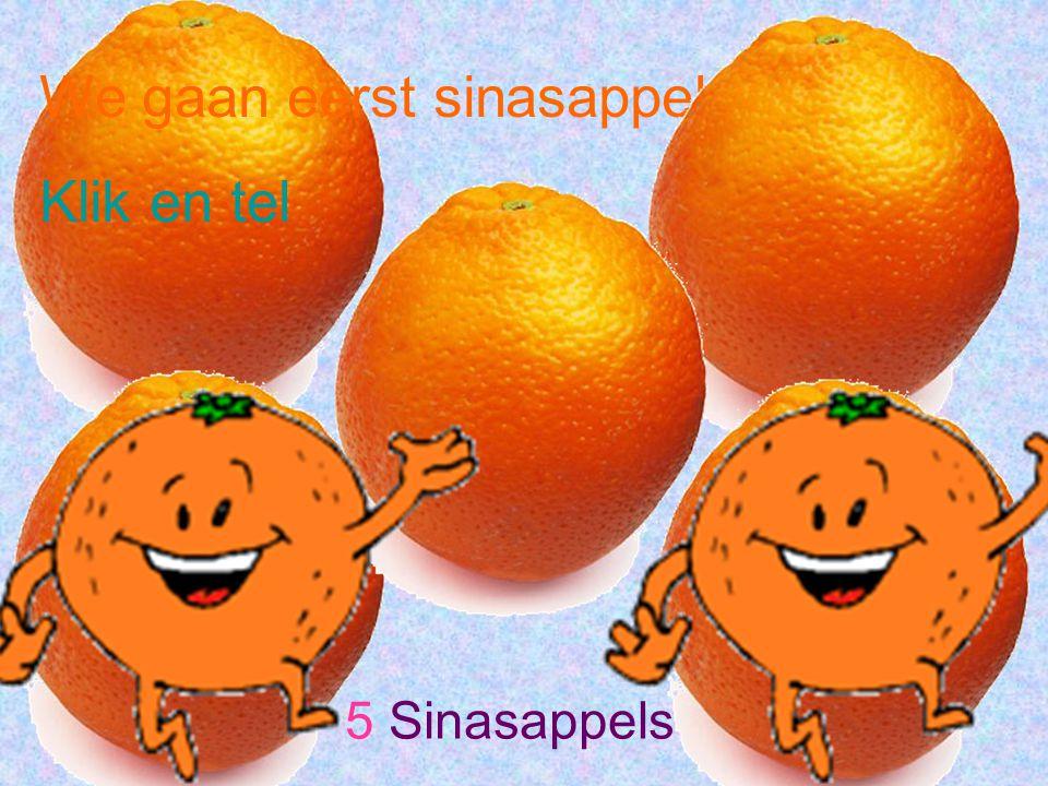 We gaan eerst sinasappels tellen Klik en tel