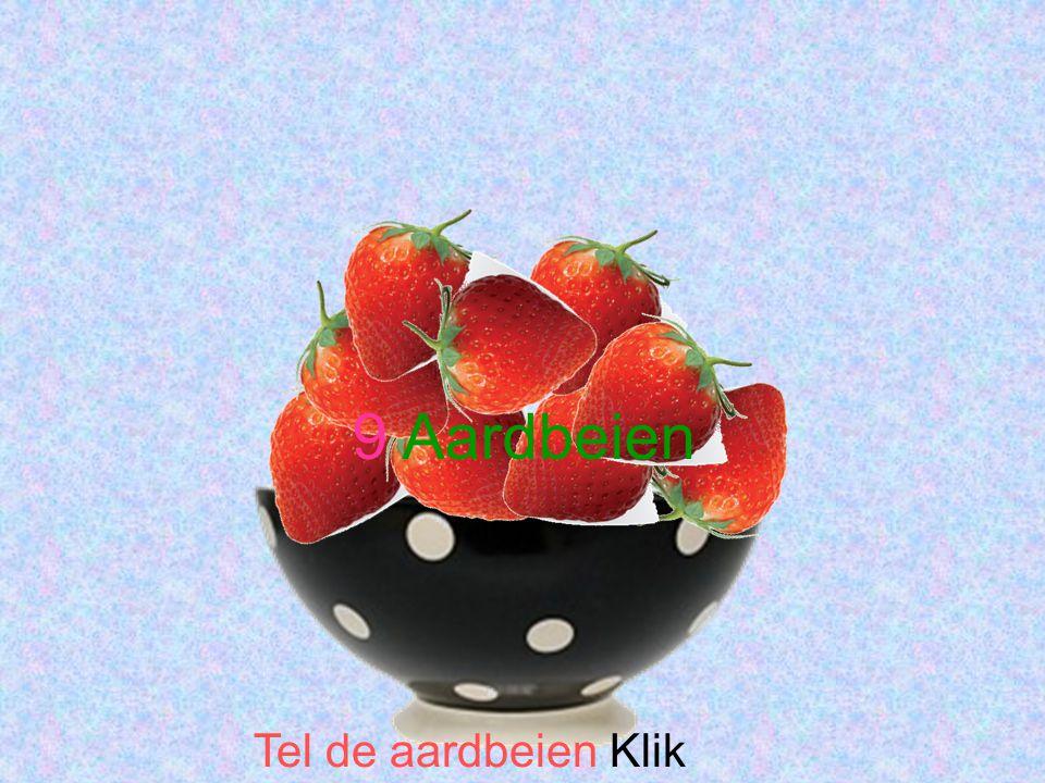 9 Aardbeien Tel de aardbeien Klik