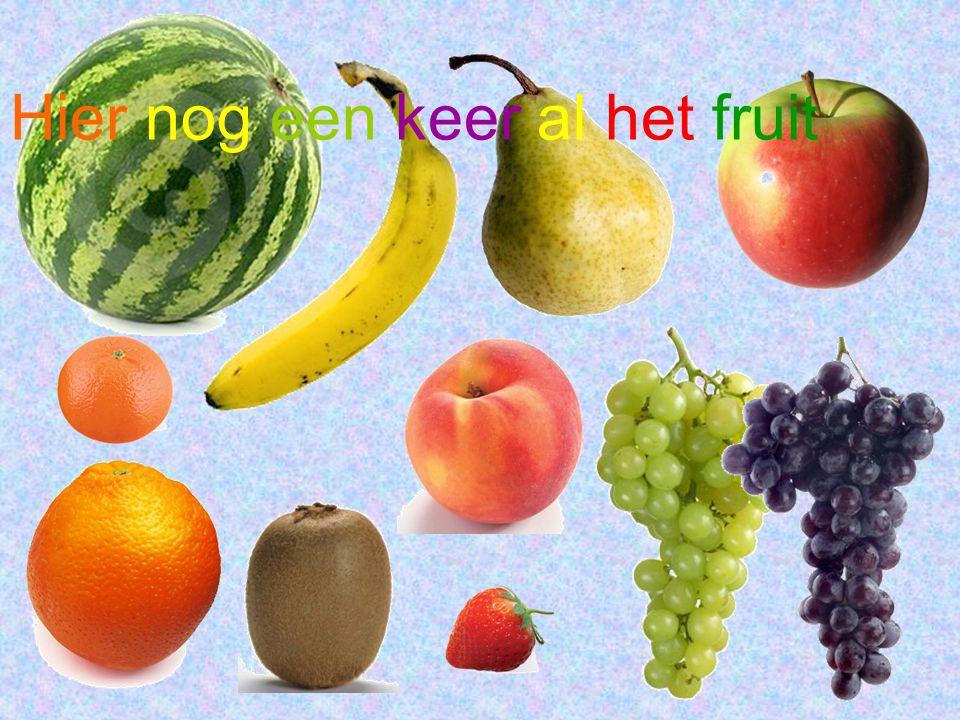 Hier nog een keer al het fruit