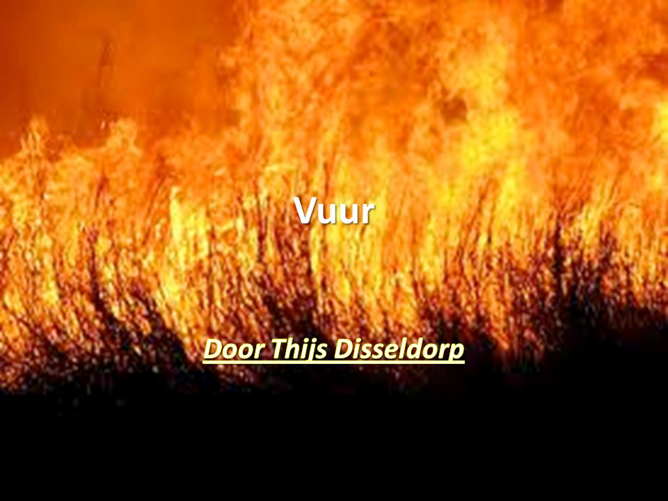 Vuur Door Thijs Disseldorp