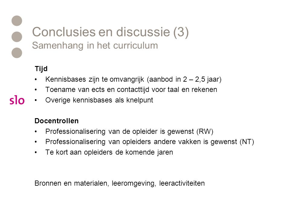 Conclusies en discussie (3) Samenhang in het curriculum