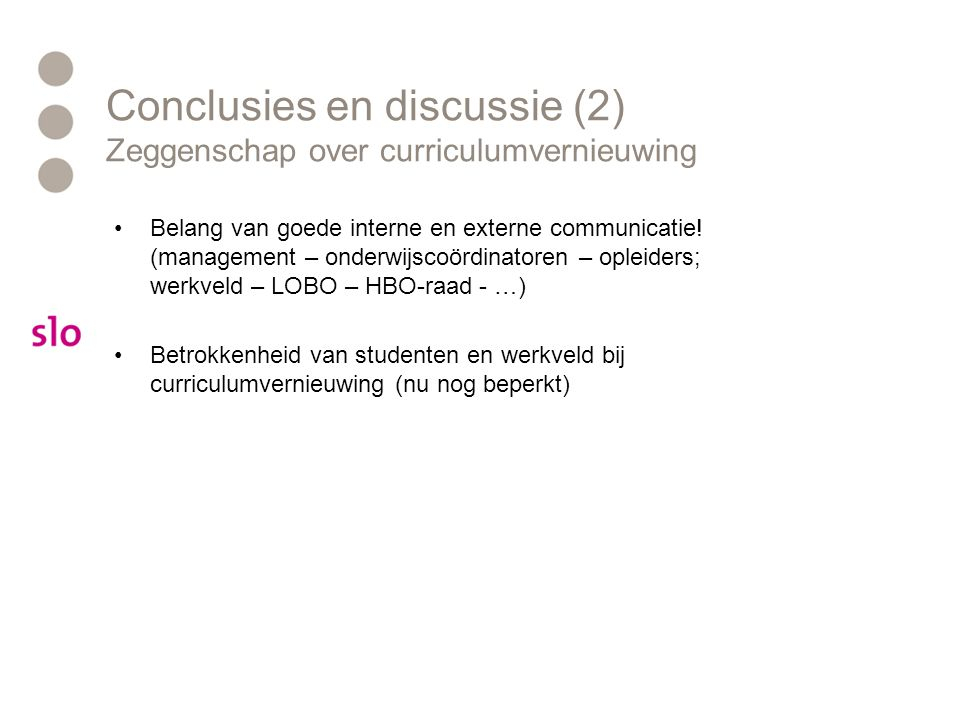 Conclusies en discussie (2) Zeggenschap over curriculumvernieuwing