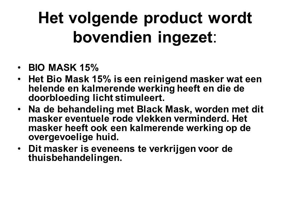 Het volgende product wordt bovendien ingezet: