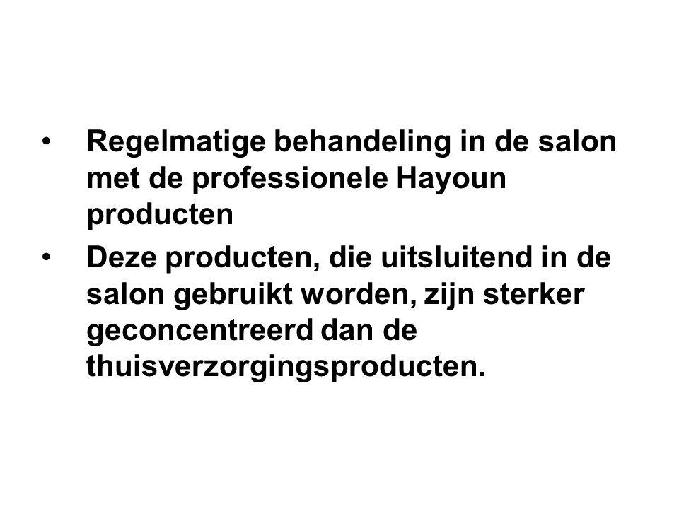 Regelmatige behandeling in de salon met de professionele Hayoun producten