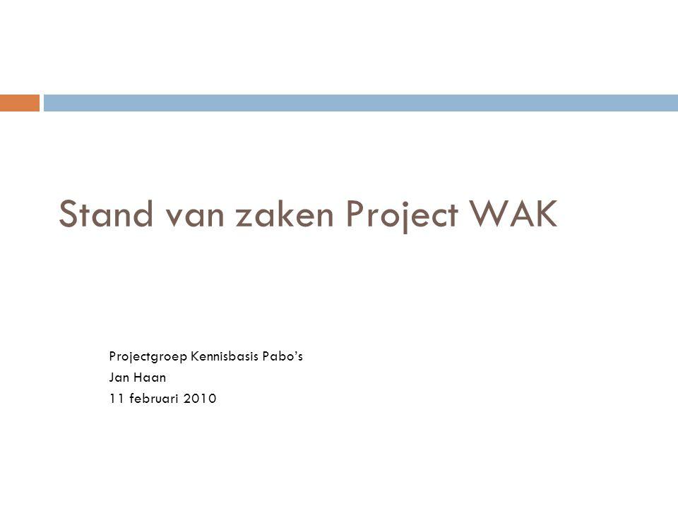 Stand van zaken Project WAK