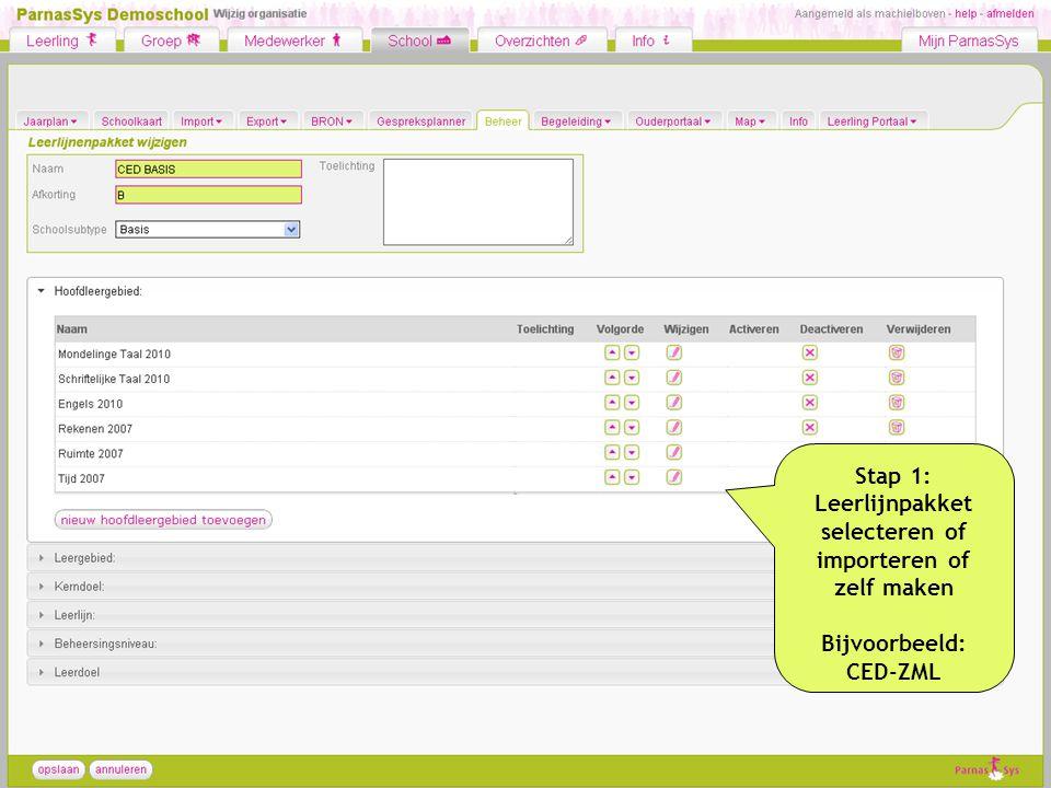 Stap 1: Leerlijnpakket selecteren of importeren of zelf maken Bijvoorbeeld: CED-ZML
