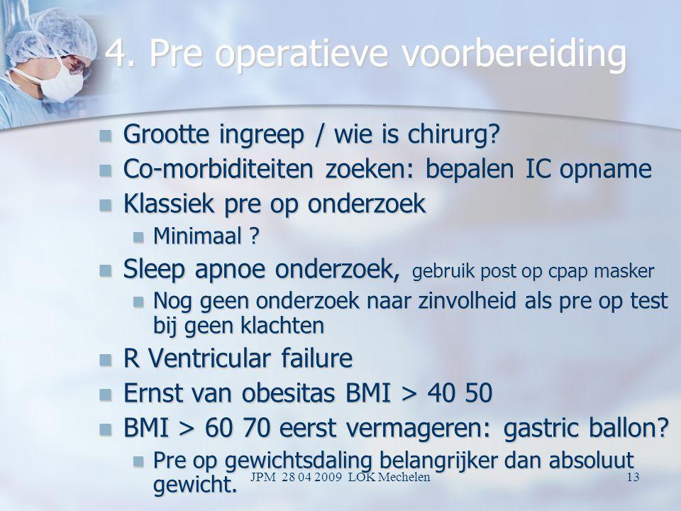 4. Pre operatieve voorbereiding