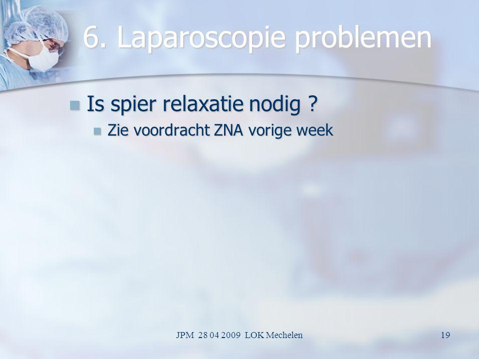 6. Laparoscopie problemen