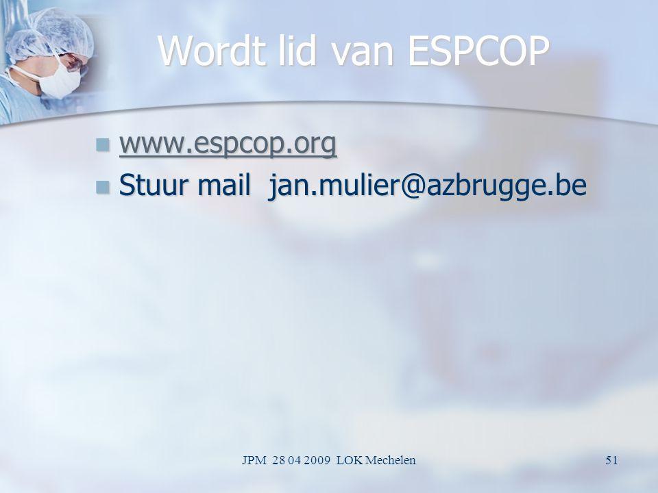 Wordt lid van ESPCOP www.espcop.org Stuur mail jan.mulier@azbrugge.be