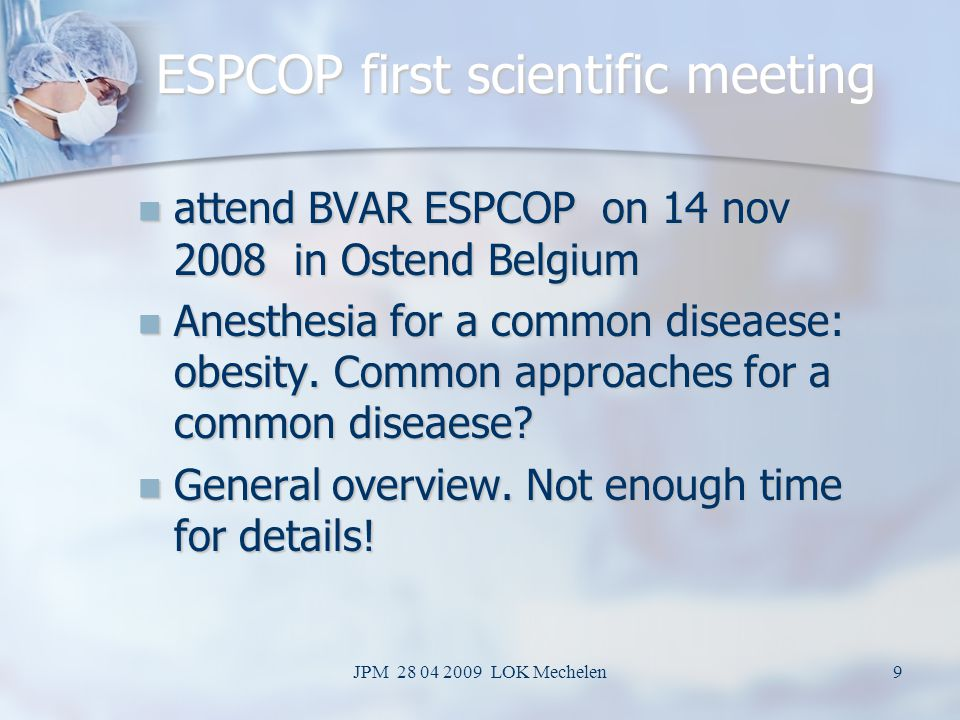 ESPCOP first scientific meeting