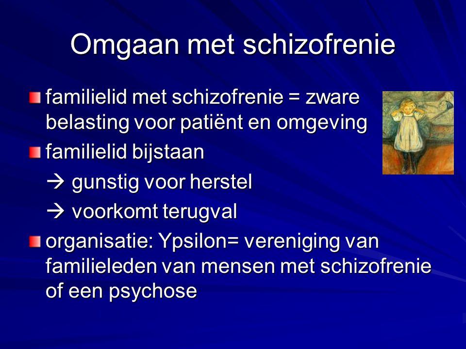 Omgaan met schizofrenie