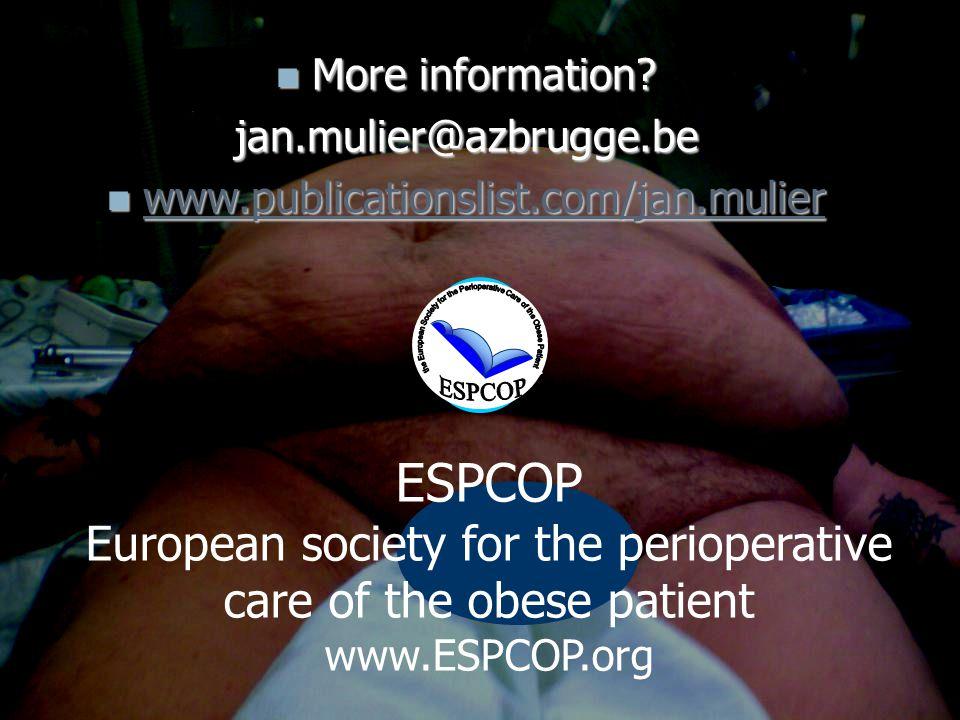 References More information jan.mulier@azbrugge.be. www.publicationslist.com/jan.mulier. ESPCOP.