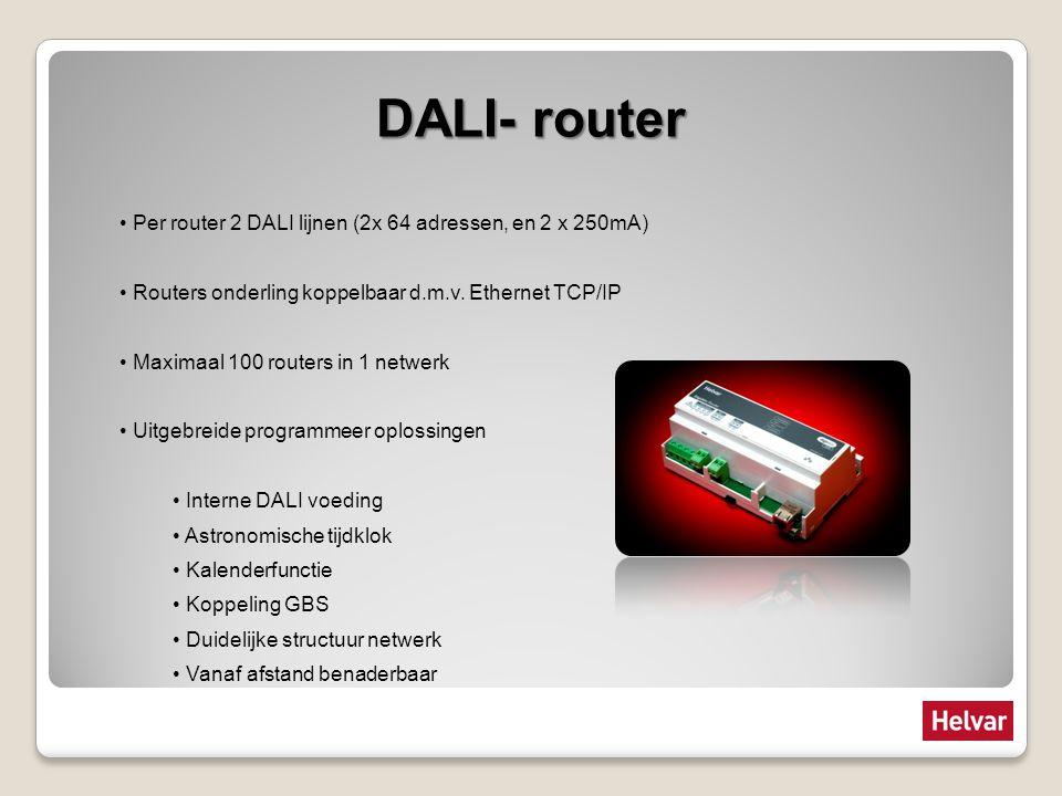 DALI- router Per router 2 DALI lijnen (2x 64 adressen, en 2 x 250mA)