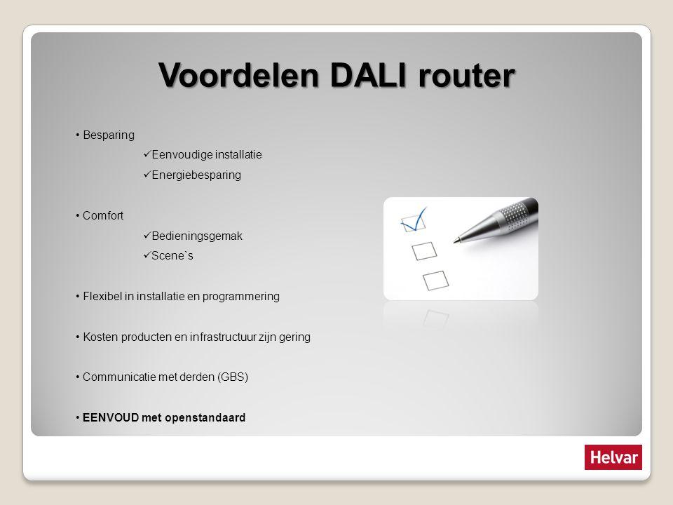 Voordelen DALI router Besparing Eenvoudige installatie