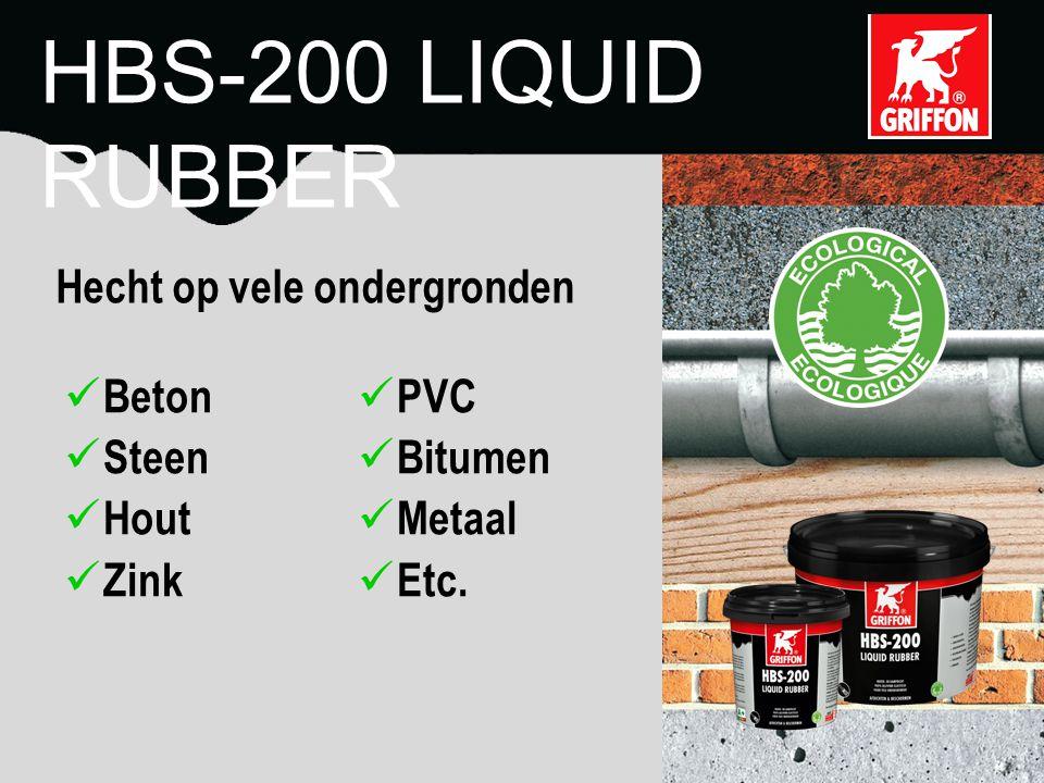 HBS-200 LIQUID RUBBER Hecht op vele ondergronden Beton PVC Steen