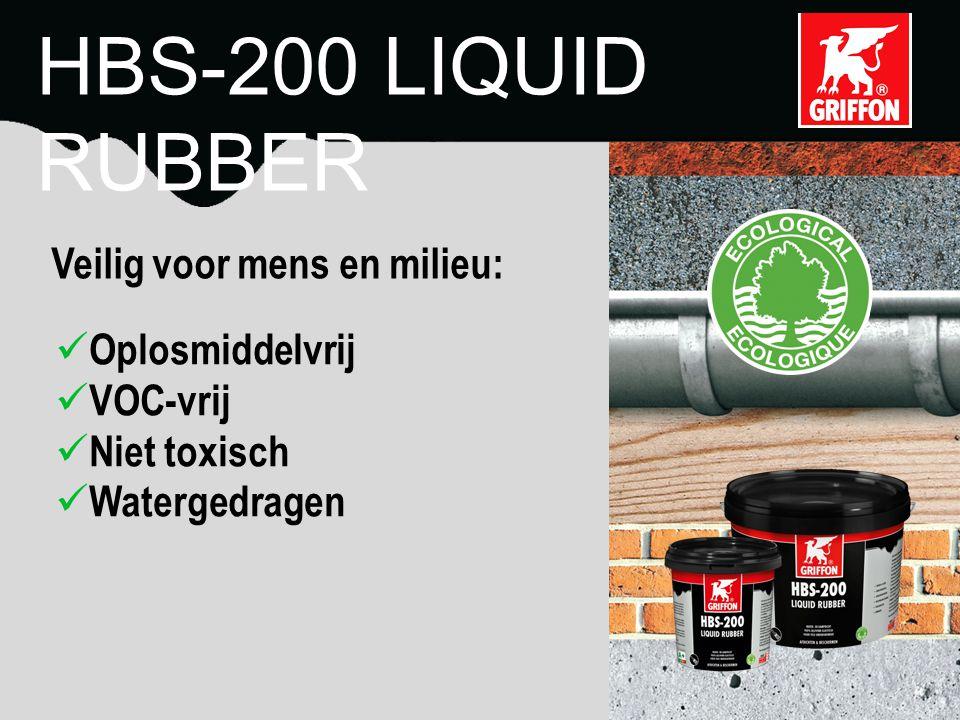 HBS-200 LIQUID RUBBER Veilig voor mens en milieu: