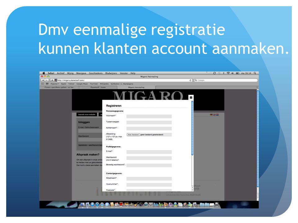 Dmv eenmalige registratie kunnen klanten account aanmaken.
