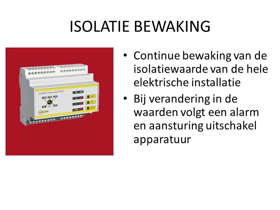 ISOLATIE BEWAKING Continue bewaking van de isolatiewaarde van de hele elektrische installatie.