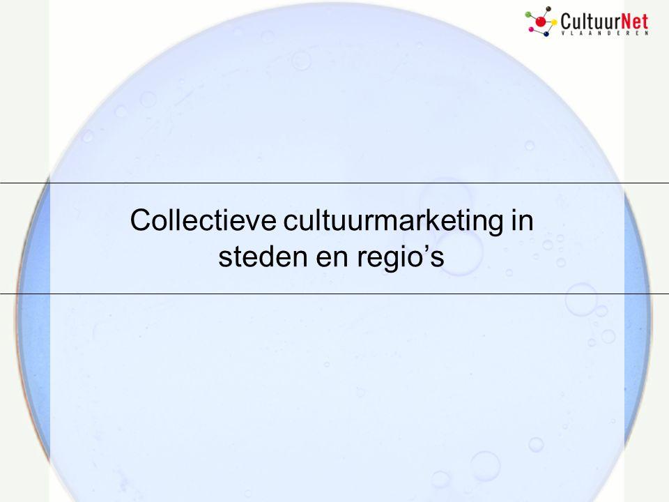 Collectieve cultuurmarketing in steden en regio's
