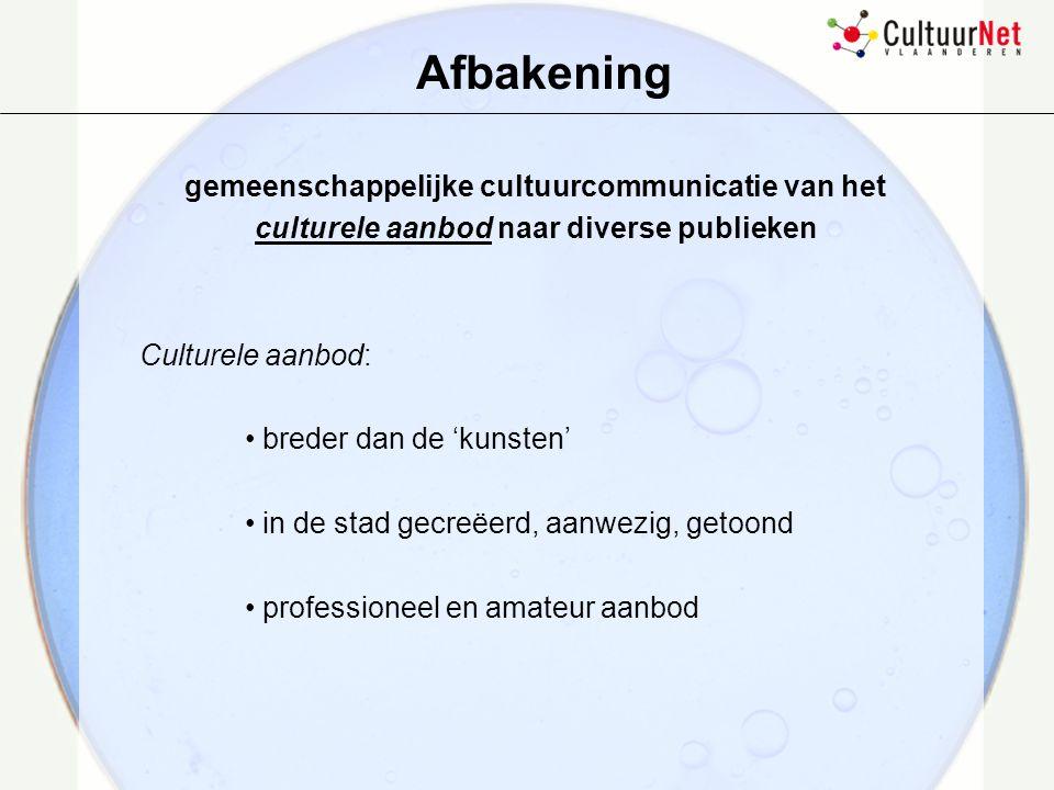 Afbakening gemeenschappelijke cultuurcommunicatie van het