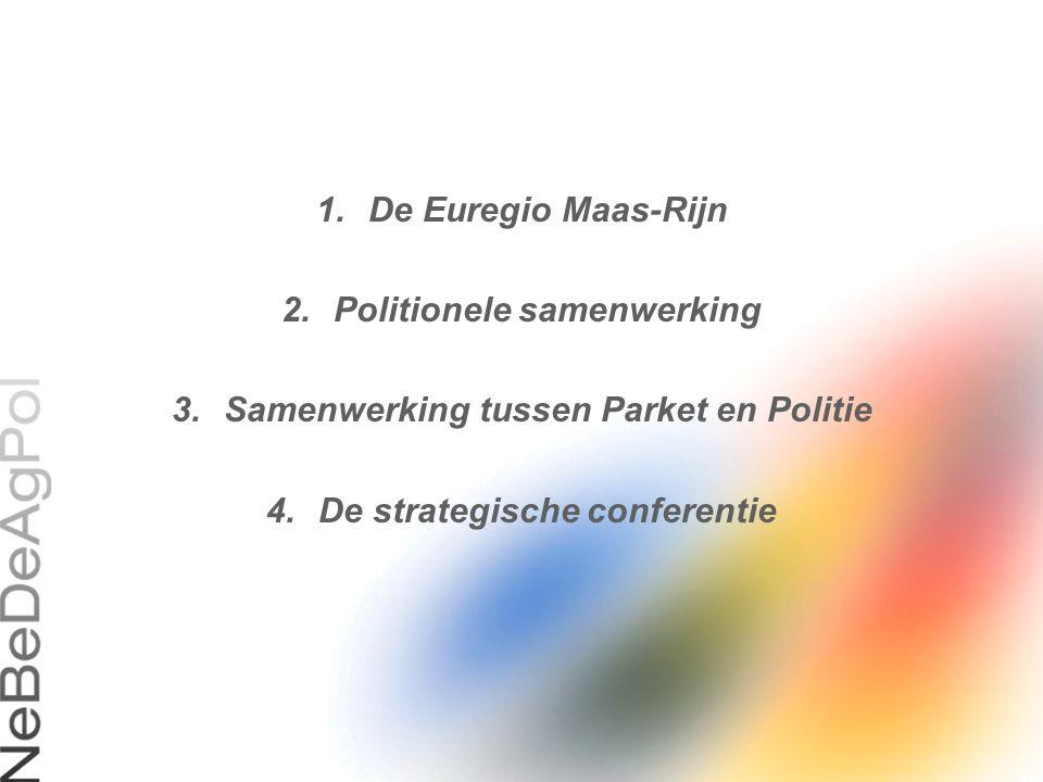 Politionele samenwerking Samenwerking tussen Parket en Politie