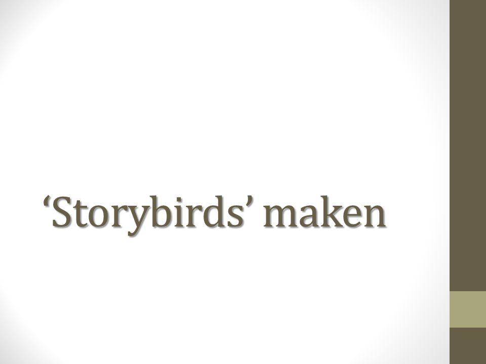 'Storybirds' maken