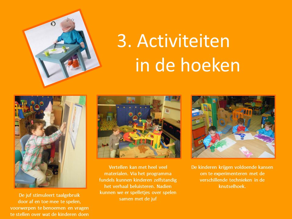 3. Activiteiten in de hoeken
