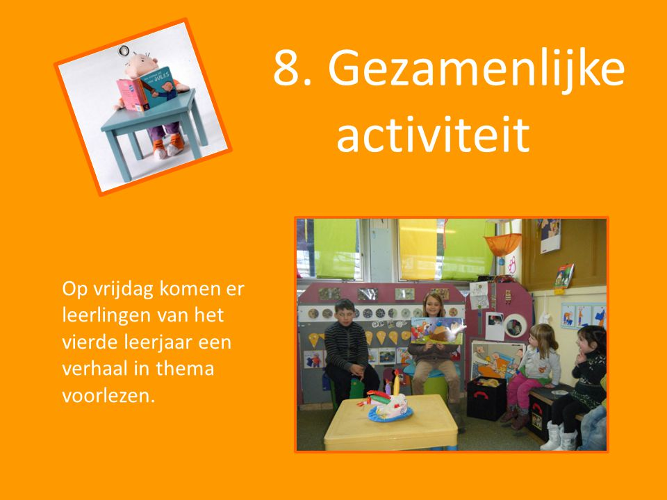 8. Gezamenlijke activiteit