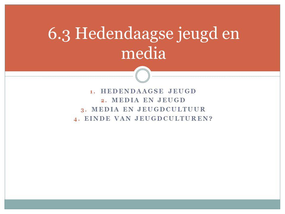 6.3 Hedendaagse jeugd en media