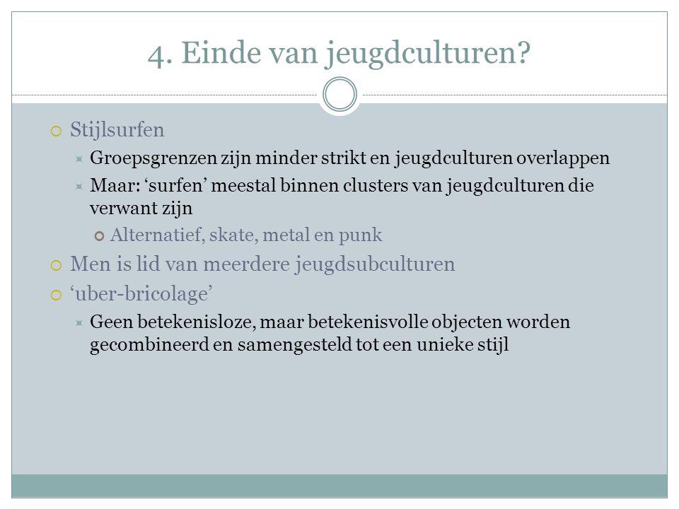 4. Einde van jeugdculturen