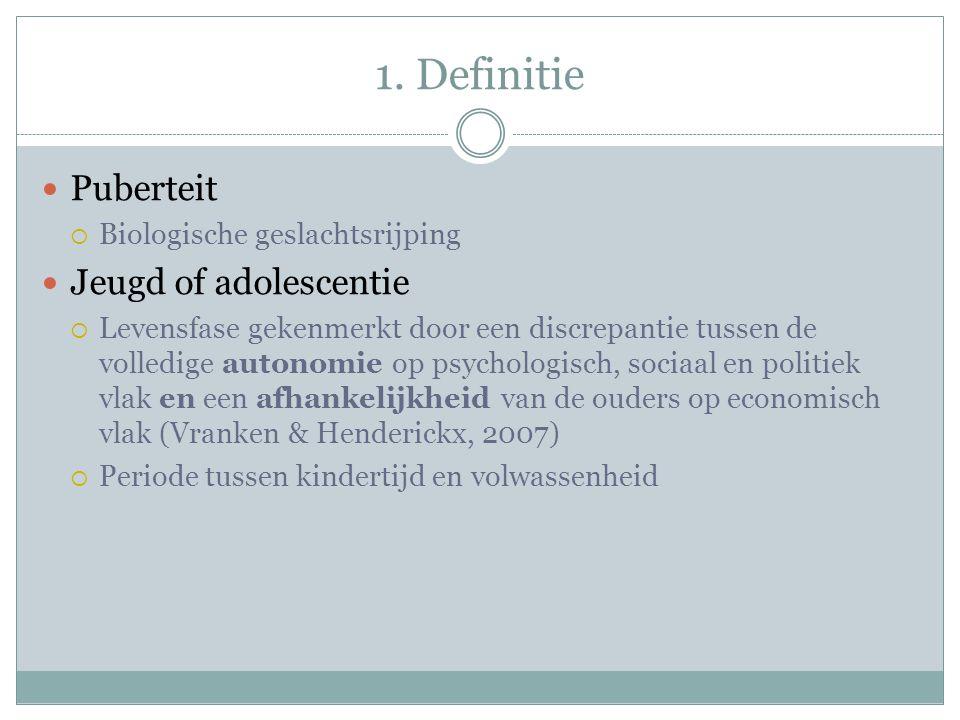 1. Definitie Puberteit Jeugd of adolescentie