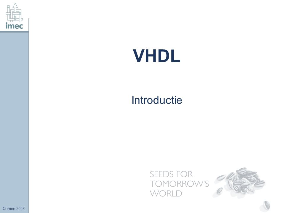 Title VHDL Introductie FirstName LastName – Activity / Group