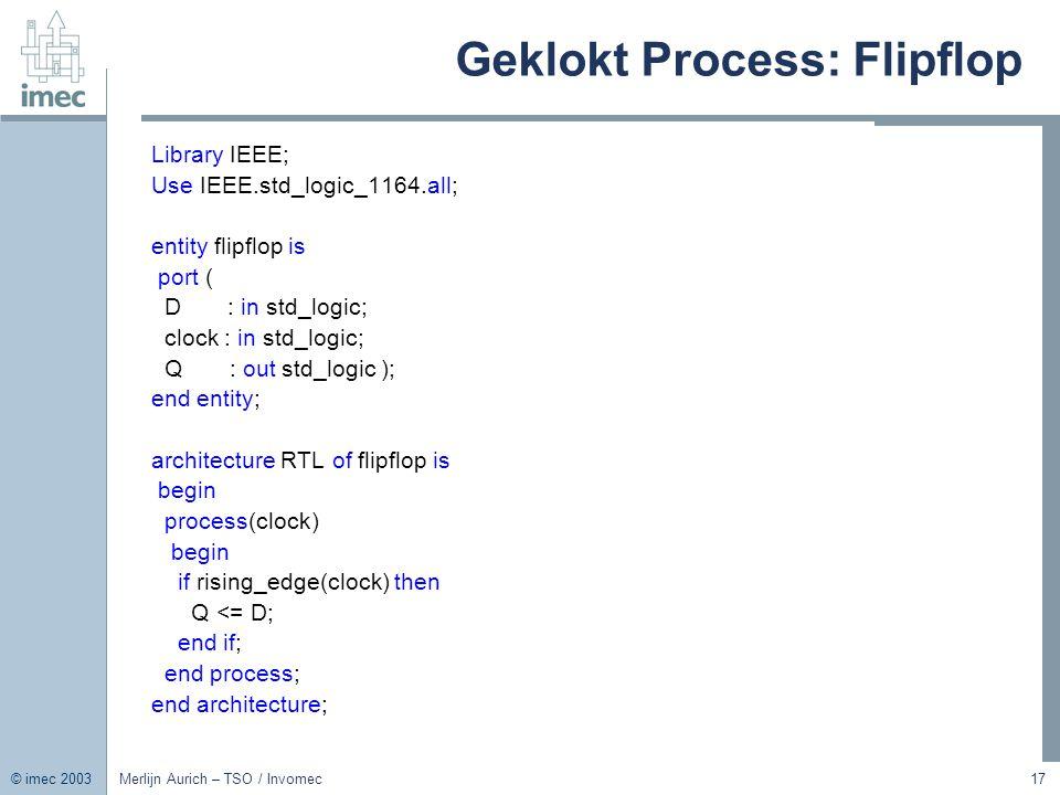 Geklokt Process: Flipflop