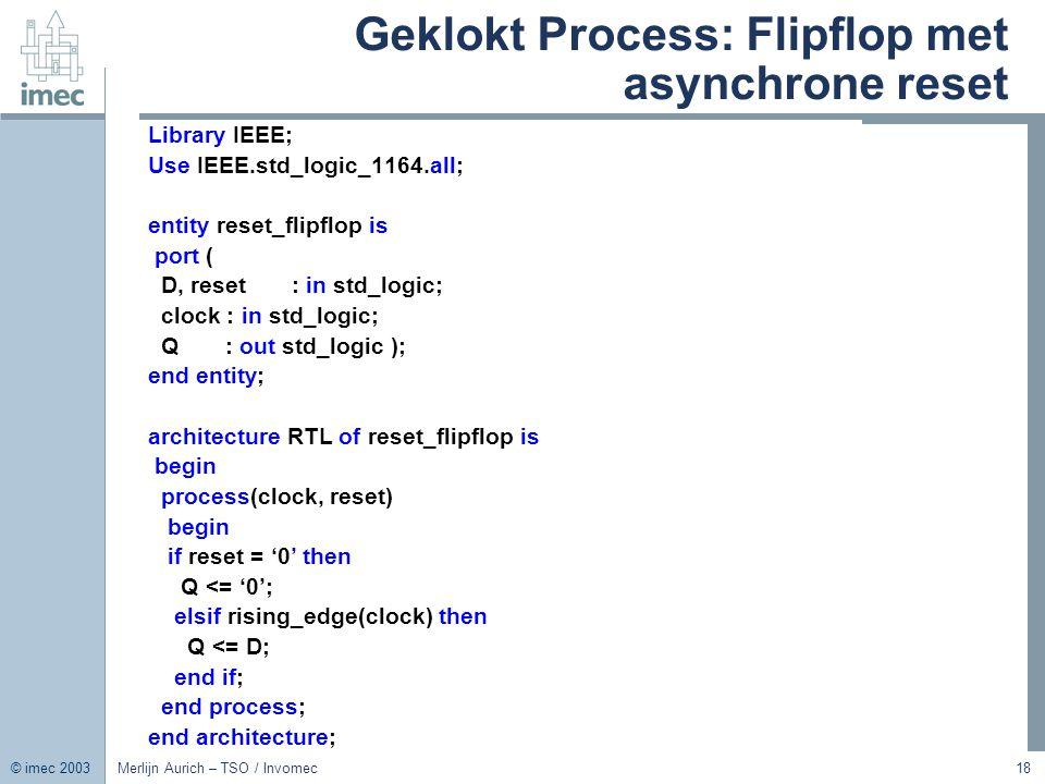 Geklokt Process: Flipflop met asynchrone reset