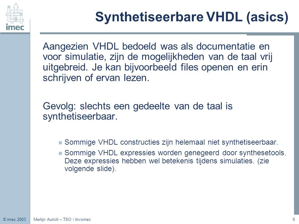 Synthetiseerbare VHDL (asics)