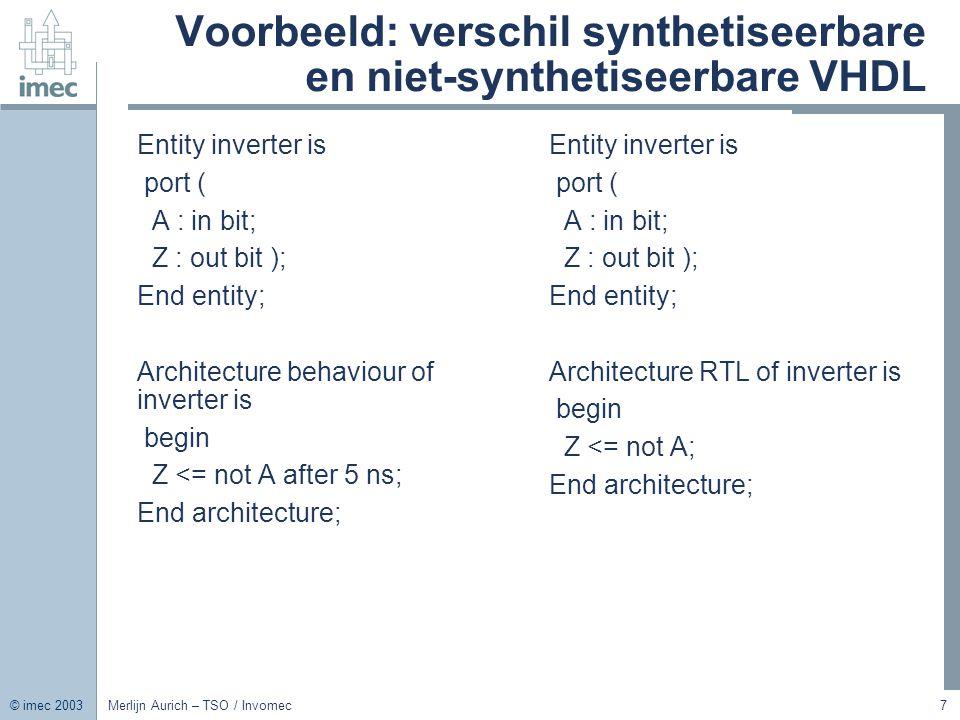 Voorbeeld: verschil synthetiseerbare en niet-synthetiseerbare VHDL