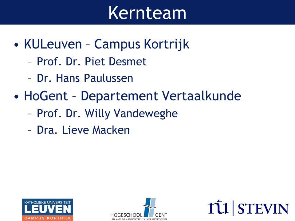 Kernteam KULeuven – Campus Kortrijk HoGent – Departement Vertaalkunde