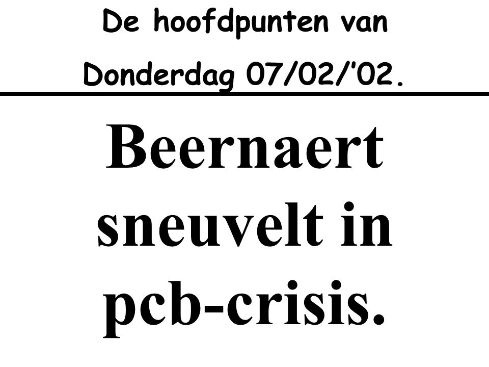 Beernaert sneuvelt in pcb-crisis.