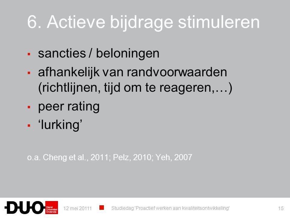 6. Actieve bijdrage stimuleren