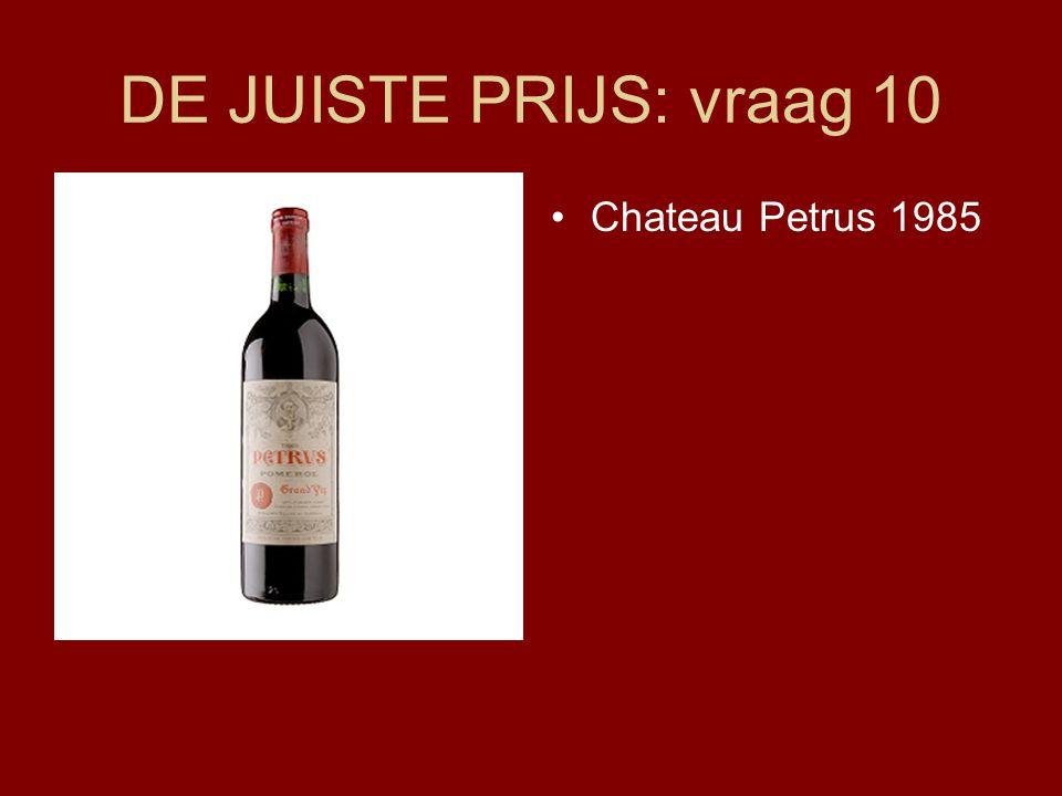 DE JUISTE PRIJS: vraag 10 Chateau Petrus 1985