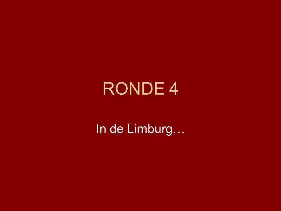 RONDE 4 In de Limburg…