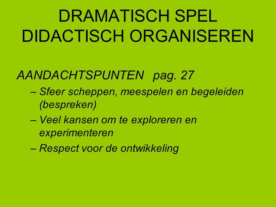 DRAMATISCH SPEL DIDACTISCH ORGANISEREN