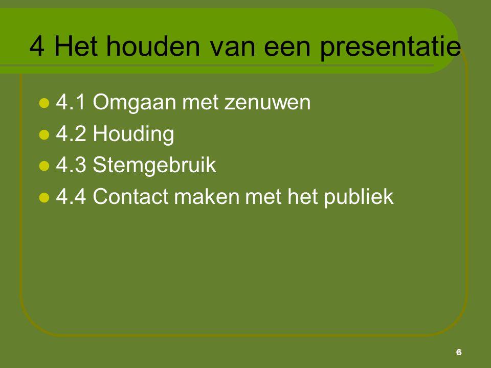 4 Het houden van een presentatie